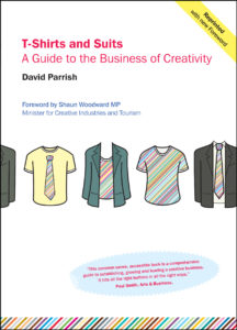 Creative industries book by David Parrish. T-Shirts and Suits book cover