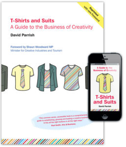 Creative industries book by David Parrish. T-Shirts and Suits book cover and eBook
