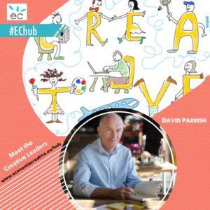 Meet the Creative Leaders - David Parrish