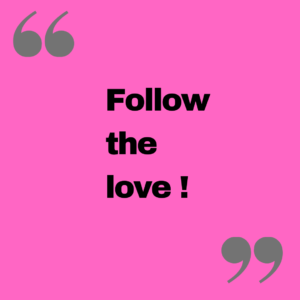 follow the love