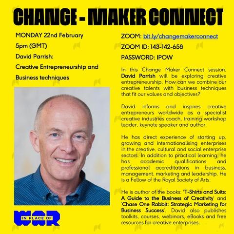 David Parrish. Change Maker Connect